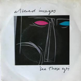 "Altered Images - See Those Eyes (7"") (VG-/G++)"